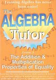 The Algebra Tutor: Lesson 3 - The Addition & Multiplication Properties of Equality