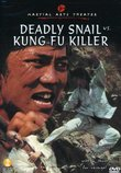 Deadly Snail vs. Kung Fu Killer