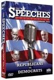 The Speeches Collections, Vol. 2: Republicans vs. Democrats
