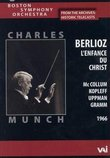 Berlioz - L'Enfance du Christ /Munch, Boston Symphony Orchestra, McCollum, Kopleff, Uppman, Gramm, Meaders