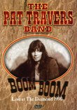 The Pat Travers Band - Boom Boom - Live at the Diamond 1990