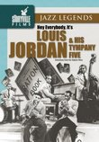 Louis Jordan & His Tympany Five: Hey Everybody It's Louis Jordan and His Tympany Five