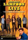 """National Lampoon Live: """"The International Show"""""""