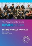 Inside Project Runway: Stars Live at Paley