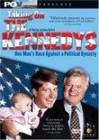 POV: Taking On the Kennedys