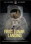First Lunar Landing: The Exclusive Chronicle of Mankind's Priceless Moment - Including the Restored Moonwalk TV