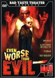 Even Worse Than Evil 4 Movie Pack