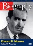 Biography - Edward R. Murrow: Voice of America