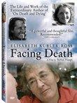 Facing Death: Elisabeth Kubler-Ross