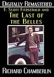 """F. Scott Fitzgerald and """"The Last of the Belles"""" - Digitally Remastered"""