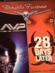 AVP Alien Vs. Predator & 28 Days Later