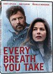 EVERY BREATH YOU TAKE DVD