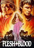 Flesh & Blood (Unrated Director's Cut)