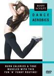 Body Sculpt: Dance Aerobics