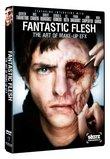 Fantastic Flesh (Starz Inside)