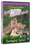 National Geographic: Really Wild Animals - Swinging Safari