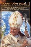 Pope John Paul II - Celebration of the Great Jubilee
