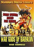 War Gods of Babylon & War Goddess