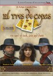 El Tres de Copas (The Card of Luck Love and Death)