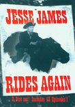 Jesse James Rides Again - 13 chapter movie serial