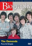 Biography - The Osmonds: Pure and Simple