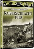The War File: The History of Warfare - Kaiserschlacht 1918
