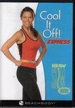 NEW Cool It Off! Express - Debbie Siebers Slim in 6 Series DVD - Beachbody