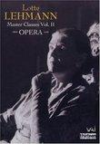 Lotte Lehmann Masterclasses - Opera