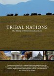 Tribal Nations: The Story of Federal Indian Law