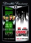 Dirty Deeds/Crime Spree
