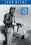 Flying Tigers - John Wayne Collection