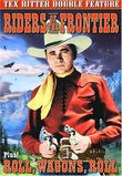 Riders of the Frontier (1939) / Roll, Wagons, Roll (1940)