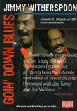 JIMMY WITHERSPOON: Goin' Down Blues