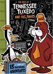 The Best of Tennessee Tuxedo and His Tales