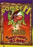 Wacky World of Tex Avery: Pompei Pete in the 21st Century