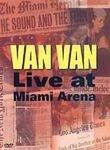 Van Van Live at Miami Arena
