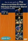 Live In New York City-The Abercrombie, Erskine, Mintzer, Patitucci Band--A Concert-Clinic DVD