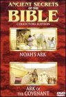 Ancient Secrets of the Bible: Noah's Ark / Ark of the Covenant