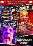 Sleazy Slaughterhouse Double Feature: Bloodbath In Creightonville / Last Corpse On The Left