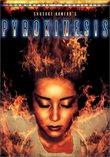 Pyrokinesis