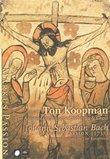 Bach - St. Mark Passion / York, Pregardien, Agnew, Landauer, Kooij, Mertens, Koopman, Amsterdam Baroque Orchestra