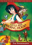 The Fairy Tales of the Brothers Grimm (Little Red Riding Hood/The Goosemaiden)