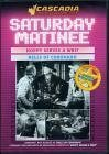 Saturday Matinee Double Feature - Hoppy Serves a Writ / Bells of Coronado