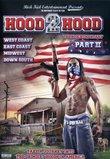 Hood 2 Hood: Blockumentary, Vol. 2