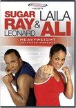 Sugar Ray Leonard & Laila Ali: Heavyweight Advanced Workout