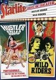 Starlite Drive-In Theater: Hustler Squad/Wild Riders