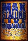 Max Stalling: Live at the Granada