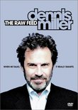 Dennis Miller - The Raw Feed