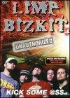 Limp Bizkit - Kick Some Ass (Unauthorized)