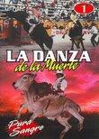 La Danza de La Muerte, Vol. 1